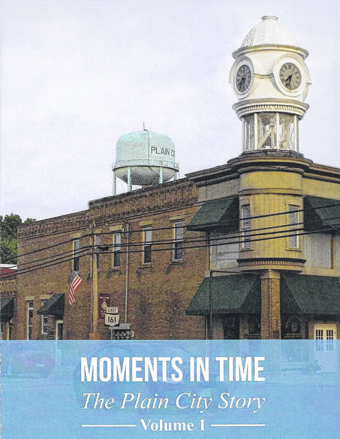 The front cover of a book on Plain City's history from 1818 to 1968, written by members of the Plain City Historical Society. Copies are available at the village's historical society, antique store and pharmacy for $25.
